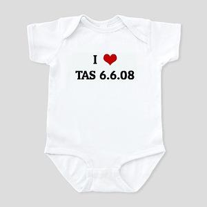 I Love TAS 6.6.08 Infant Bodysuit
