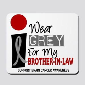 I Wear Grey For My Brother-In-Law 9 Mousepad