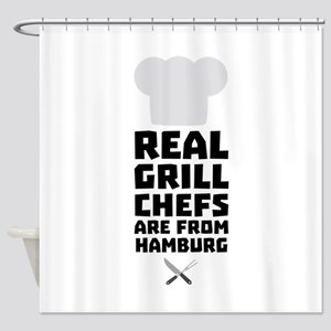 Real Grill Chefs are from Hamburg C Shower Curtain