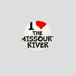 I Love The Missouri River Mini Button