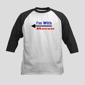 I'm With Moron Kids Baseball Jersey