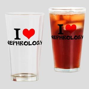 I Love Nephrology Drinking Glass