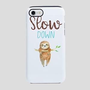 Slow Down Sloth (2) iPhone 8/7 Tough Case