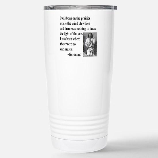 Geronimo Quote Stainless Steel Travel Mug