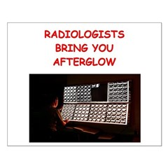 funny radiology radiologist Posters