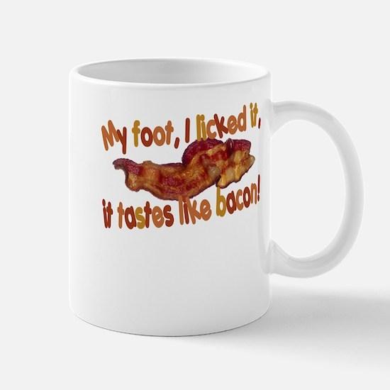Tastes like bacon Mug