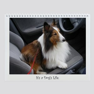 It's a Dog's Life Wall Calendar