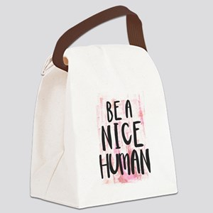 Be a Nice Human Canvas Lunch Bag