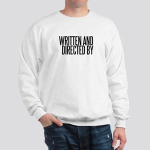Screenwriter / Director Sweatshirt