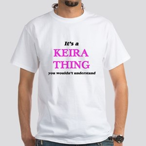 It's a Keira thing, you wouldn't u T-Shirt