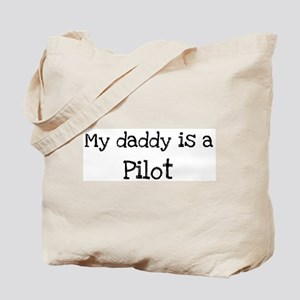 My Daddy is a Pilot Tote Bag