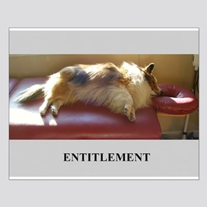 Entitlement Small Poster
