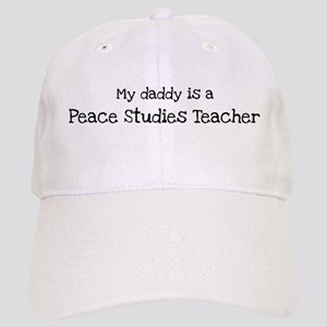 My Daddy is a Peace Studies T Cap