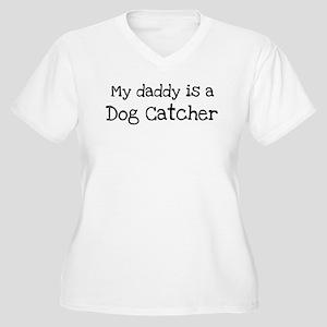 My Daddy is a Dog Catcher Women's Plus Size V-Neck