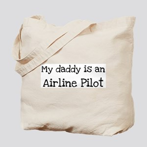 My Daddy is a Airline Pilot Tote Bag