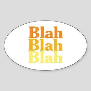 Blah Blah Blah Oval Sticker