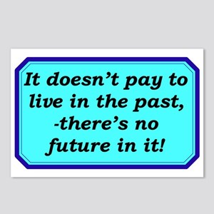 """""""Don't Live In The Past"""" Postcards (Package of 8)"""