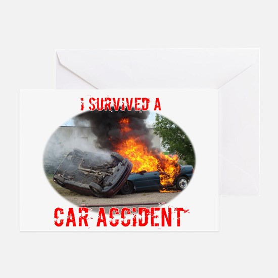 I Survived A Car Accident Greeting Card
