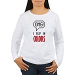 I flip in colors Long Sleeve T-Shirt
