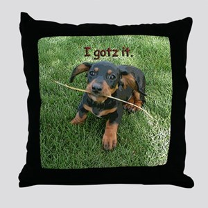 I Gotz It Throw Pillow