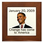 Inauguration Day Change Has Come Framed Tile