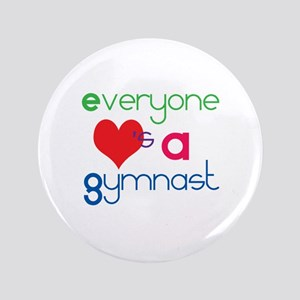 """Everyone Loves A Gymnast 3.5"""" Button"""