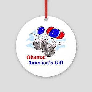 Obama: America's Gift Ornament (Round)