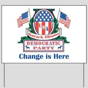 Obama: Change Is Here Yard Sign