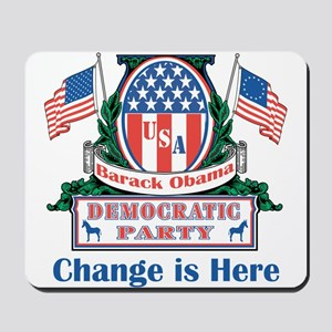 Obama: Change Is Here Mousepad