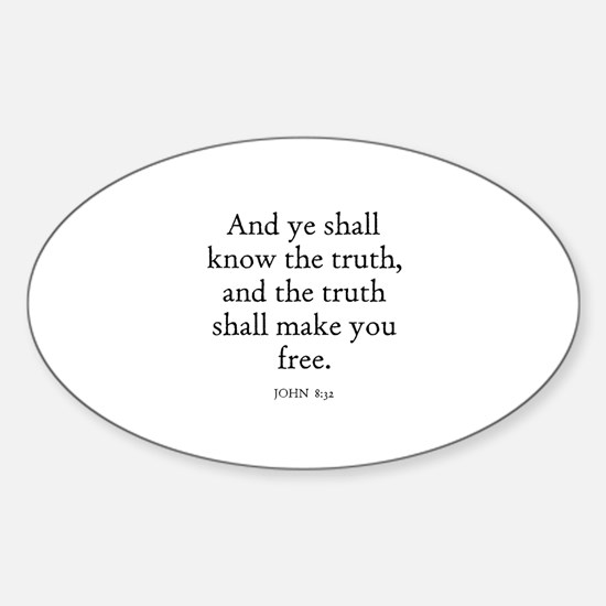 JOHN 8:32 Oval Decal