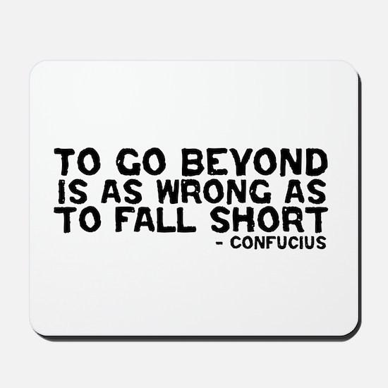 Confucius - Go Beyond Fall Sh Mousepad