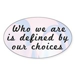 Our Choices Oval Sticker
