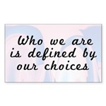 Our Choices Rectangle Sticker