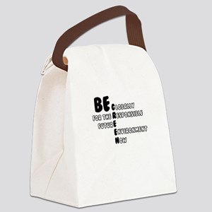 Be Globally Responsible for Futur Canvas Lunch Bag