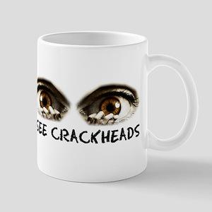i see crackheads Mug