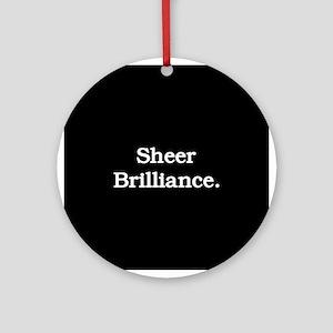 Sheer Brilliance Ornament (Round)