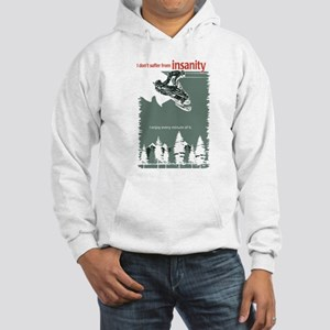 Insanity Hooded Sweatshirt