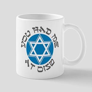 YOU HAD ME AT SHALOM SHIRT JE Mug