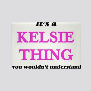 It's a Kelsie thing, you wouldn't Magnets