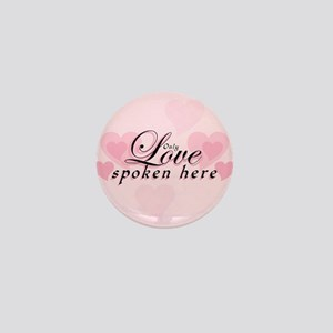 ONLY LOVE SPOKEN HERE Mini Button