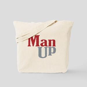 Man Up Tote Bag