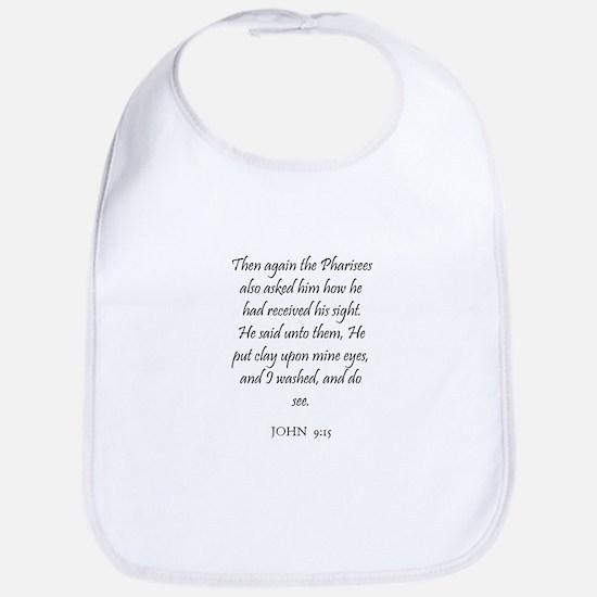 JOHN  9:15 Bib