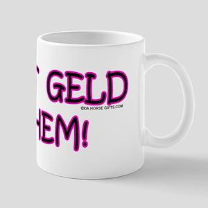 Just Geld Them, Horse Mug