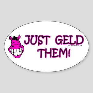 Just Geld Them, Horse Oval Sticker
