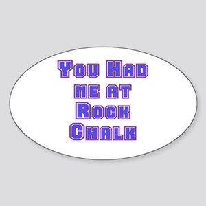 You Had Me At . . . Oval Sticker