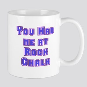 You Had Me At . . . Mug