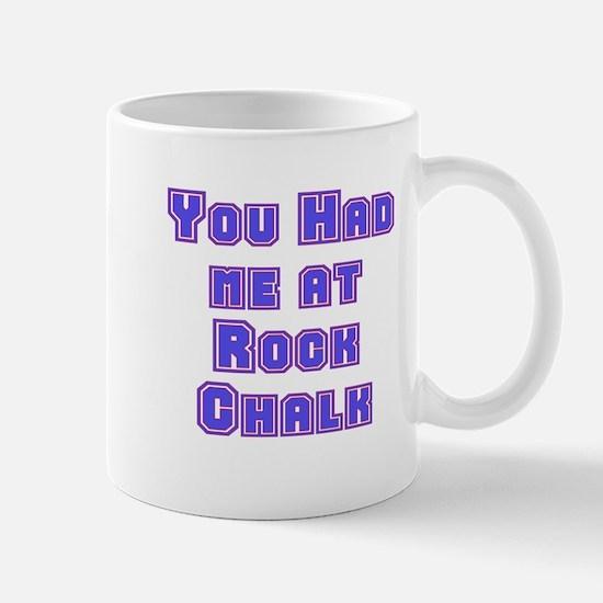 You Had Me At . . . Mug