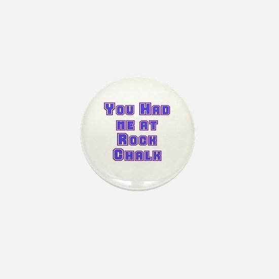 You Had Me At . . . Mini Button