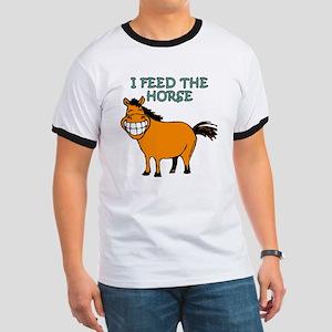 I Feed The Horse Ringer T