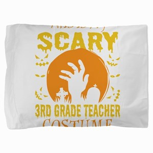 This Is My Scary 3rd Grade Teacher Cos Pillow Sham